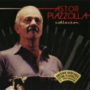 【送料無料】 Astor Piazzolla アストルピアソラ / Piazzolla Best Collection 【CD】