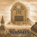 Artist Name: Ma Line - Mr.JiNGLES / MAGIC TUNES 【CD】