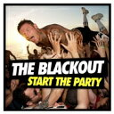 艺人名: B - Blackout (Rock) / Start The Party 輸入盤 【CD】