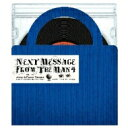 藝人名: R - RYUHEI THE MAN / Next Message From The Man4 【CD】