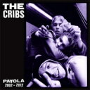 Artist Name: C - 【送料無料】 Cribs クリブス / Payola (Anthology Edition) 輸入盤 【CD】