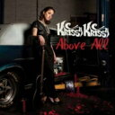 艺人名: K - Krissy Krissy / Above All 輸入盤 【CD】