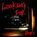藝術家名: Ta行 - Drop's / LOOKING FOR 【CD】