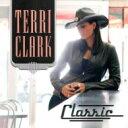 藝人名: T - Terri Clark / Classic 輸入盤 【CD】