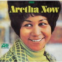 Artist Name: A - Aretha Franklin アレサフランクリン / Aretha Now 【CD】