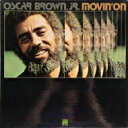 藝人名: O - Oscar Brown Jr. / Movin On 【CD】