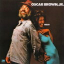 藝人名: O - Oscar Brown Jr. / Fresh 【CD】
