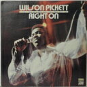 Artist Name: W - Wilson Pickett ウィルソンピケット / Right On 【CD】