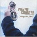 Artist Name: W - Wayne Shorter ウェインショーター / Footprints - Live! 【SHM-CD】