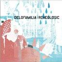 艺人名: Ta行 - delofamilia / archeologic 【CD】