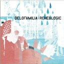 Artist Name: Ta Line - delofamilia / archeologic 【CD】