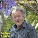 作曲家名: Ma行 - Mendelssohn メンデルスゾーン / 厳格な変奏曲、幻想曲、前奏曲とフーガ、他 アントン・クエルティ 輸入盤 【CD】