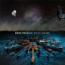 Artist Name: B - Brad Paisley ブラッドペイズリー / Wheelhouse 輸入盤 【CD】