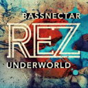 Artist Name: U - Underworld アンダーワールド / Rez (Bassnectar Remix) 【CD Maxi】