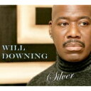 Artist Name: W - Will Downing ウィルダウニング / Silver 輸入盤 【CD】