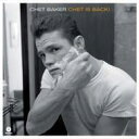 Chet Baker チェットベイカー / Chet Is Back (180グラム重量盤) 【LP】