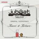 jubeat saucer ORIGINAL SOUNDTRACK -Kaori & Kotaro- 【CD】