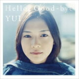 Hello, Good‐bye / YUI ユイ 【単行本】
