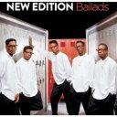 艺人名: N - New Edition ニューエディション / Ballads 輸入盤 【CD】