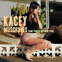 藝人名: K - Kacey Musgraves / Same Trailer Different Park 輸入盤 【CD】
