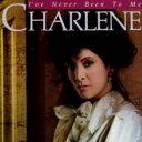 Artist Name: C - 【送料無料】 Charlene シャーリーン / I've Never Been To Me: 愛はかげろうのように 【SHM-CD】