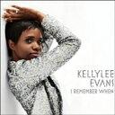 Artist Name: K - Kellylee Evans / I Remember When 輸入盤 【CD】