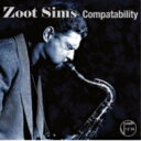 Artist Name: Z - Zoot Sims ズートシムズ / Compatability 輸入盤 【CD】