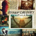 Kenny Chesney ケニーチェスニー / Life On A Rock 輸入盤 【CD】