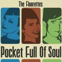 Artist Name: F - Floorettes / Pocket Full Of Soul 【CD】