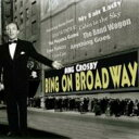 Artist Name: B - Bing Crosby ビングクロスビー / Bing On Broadway 輸入盤 【CD】