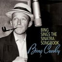 藝人名: B - Bing Crosby ビングクロスビー / Bing Sings The Sinatra Songbook 輸入盤 【CD】