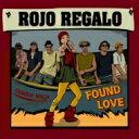 艺人名: Ra行 - ROJO REGALO / FOUND LOVE 【CD】
