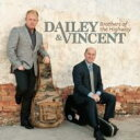 Dailey & Vincent / Brothers Of The Highway 輸入盤 【CD】