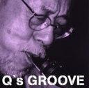 艺人名: Q - 【送料無料】 Qいしかわ / Q's Groove 【CD】