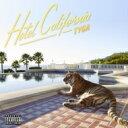 艺人名: T - TYGA / Hotel California 輸入盤 【CD】