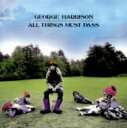 Artist Name: G - 【送料無料】 George Harrison ジョージハリソン / All Things Must Pass - New Century Edition 【CD】