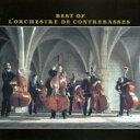Composer: A Line - 【送料無料】 L'orchestre De Contrebasses ロルケストルドゥコントレバス / ベスト・オブ・オルケストラ・ド・コントラバス(+DVD) 【SHM-CD】
