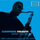 Sonny Rollins ソニーロリンズ / Saxophone Colossus 輸入盤 【CD】