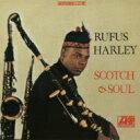 艺人名: R - Rufus Harley / Scotch & Soul 【CD】