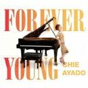 藝人名: C - 綾戸智絵 (綾戸智恵) アヤドチエ / Forever Young 【CD】