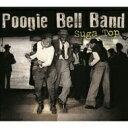 Poogie Bell / Suga Top (2LP)(180グラム重量盤) 【LP】
