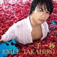 EXILE TAKAHIRO / 一千一秒 【CD Maxi】