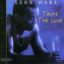Artist Name: L - Leon Ware リオンウェア / Taste The Love 輸入盤 【CD】