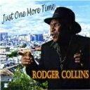 藝人名: R - Rodger Collins / Just One More Time 輸入盤 【CD】