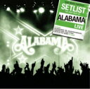 Artist Name: A - Alabama / Setlist: The Very Best Of Alabama Live 輸入盤 【CD】