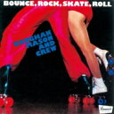 Artist Name: V - Vaughan Mason & Crew / Bounce Rock Skate Roll+4 【CD】