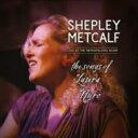 艺人名: S - Shepley Metcalf / Songs Of Laura Nyro: Live At The Metropolitan Room 輸入盤 【CD】