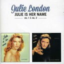 Artist Name: J - Julie London ジュリーロンドン / Julie Is Her Name Vol.1 & 2 輸入盤 【CD】