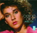 Celine Dion セリーヌディオン / Avec Toi: Best Of The Early Years 輸入盤 【CD】