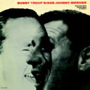 藝人名: B - Bobby Troup / Sings Johnny Mercer 【CD】